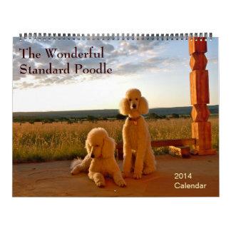 The Wonderful Standard Poodle Calendar