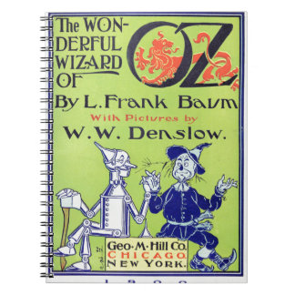 The Wonderful Wizard of Oz -- 1900 Notebook