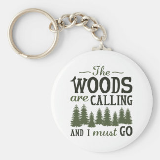 The Woods Are Calling Keychain