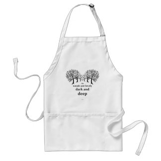 The woods are lovely, dark and deep adult apron