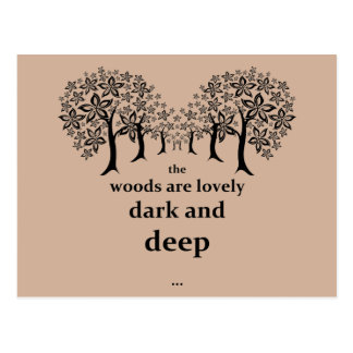 The woods are lovely, dark and deep postcard