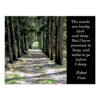 The woods are lovely - Robert Frost - poster print