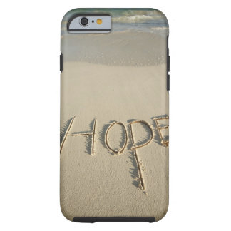 The word 'Hope' sand written on the beach with Tough iPhone 6 Case