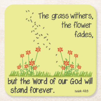The Word of Our God will Stand Forever Isaiah 40:8 Square Paper Coaster