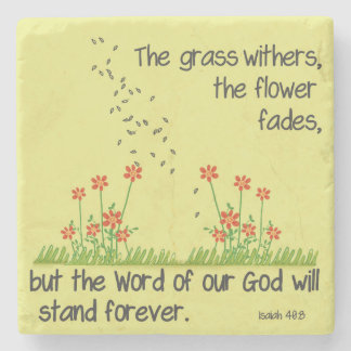 The Word of Our God will Stand Forever Isaiah 40:8 Stone Coaster