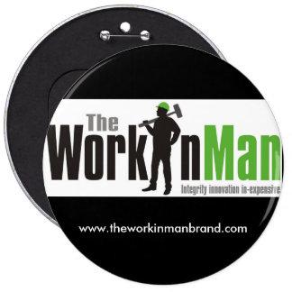 The Workin Man Brand Button