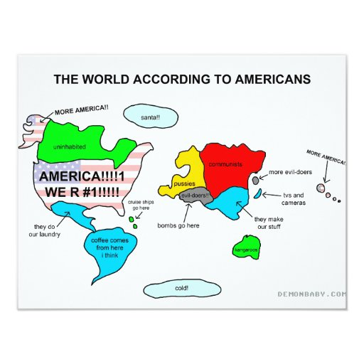 The World According to Americans 4.25x5.5 Paper Invitation Card