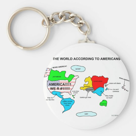 The World According to Americans Keychain