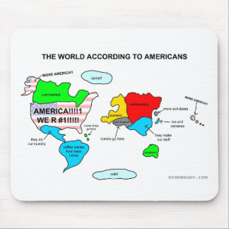 The World According to Americans Mouse Pad
