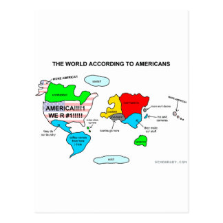 The World According to Americans Postcard