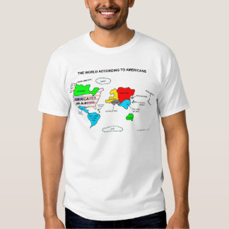 The World According to Americans T Shirt