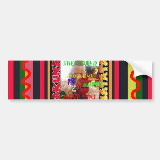 The world around Me is happy to Have You colors Me Bumper Sticker