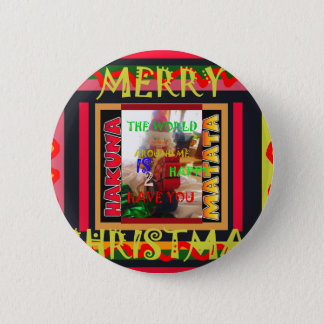 The world around Me is happy to Have You colors Me Pinback Button