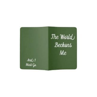 The World Beckons Me Passport Holder