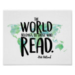 The World Belongs to those who Read Art Print