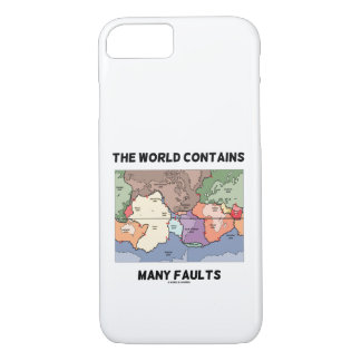 The World Contains Many Faults Earthquake Humor iPhone 8/7 Case