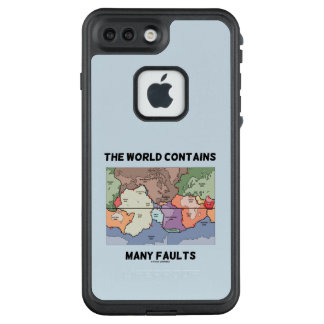 The World Contains Many Faults Earthquake Humor LifeProof FRĒ iPhone 7 Plus Case