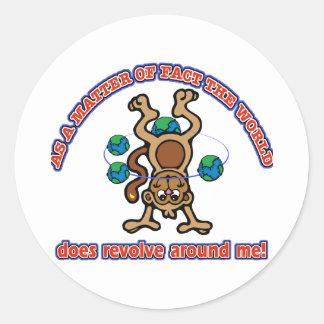 The World does revolve around me Classic Round Sticker