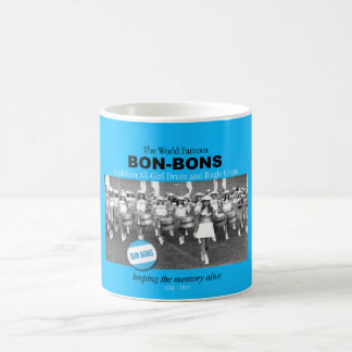 The World Famous Bon-Bons, Coffee Mug. Coffee Mug