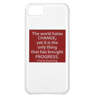 The World Hates Change iPhone 5C Cover