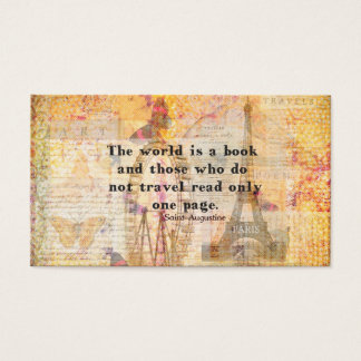 The world is a book and those who do not travel business card