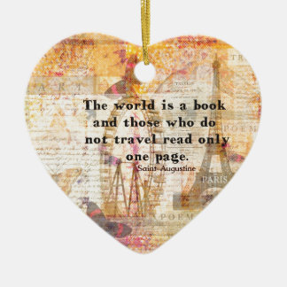 The world is a book and those who do not travel Double-Sided heart ceramic christmas ornament