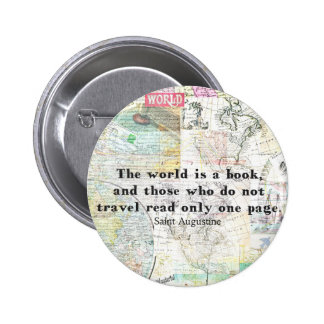 The world is a book TRAVEL QUOTE Button