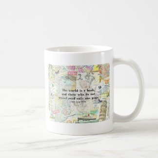 The world is a book TRAVEL QUOTE Coffee Mug
