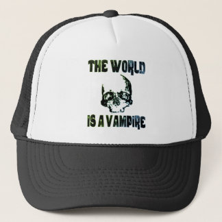 THE WORLD IS A VAMPIRE TRUCKER HAT