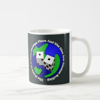 The World Is A Very Strange Place Mug