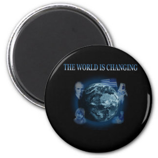 The World Is Changing Magnet Black