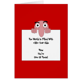 The World is Filled With <Your Age> Year Olds Stationery Note Card