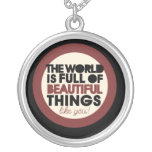 The world is full of beautiful things personalized necklace