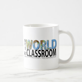 The World is My Classroom Coffee Mug