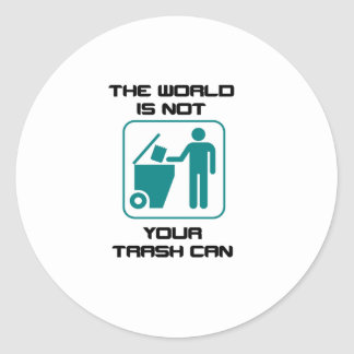 The World Is Not Your Trash Can Icon Classic Round Sticker