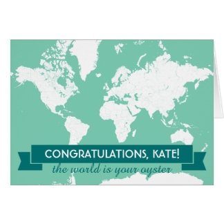 "The World is Your Oyster ""Congratulations"" Card"