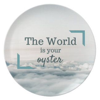 The World Is Your Oyster Melamine Plate