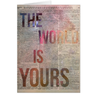 The World is Yours Motivational Quote Card