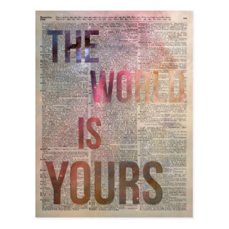 The World is Yours Motivational Quote Postcard
