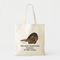 The World Most Trafficked Mammal Tote Bag