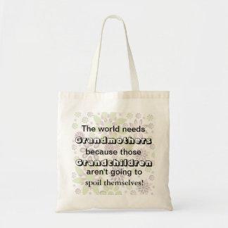 """The World Needs Grandmothers"" Tote Bag"