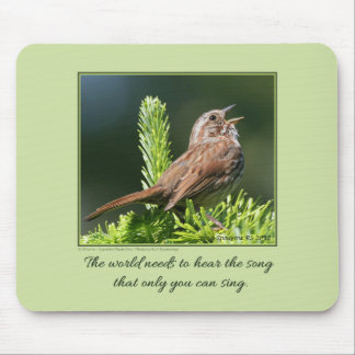 The world needs...Inspirational quote Mouse Pad