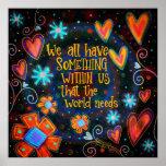 """The World Needs Us"" Inspirivity Poster"