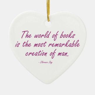 The World of Books Is The Most Remarkable Creation Ceramic Ornament