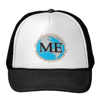 The world revolves around me trucker hat