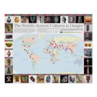 The World s Ancient Cultures in Danger Map Poster