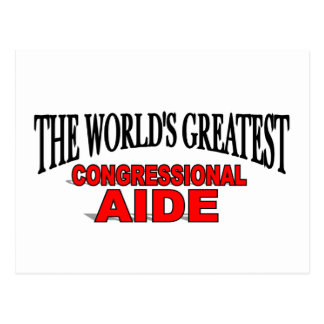 The World s Greatest Congressional Aide Postcard