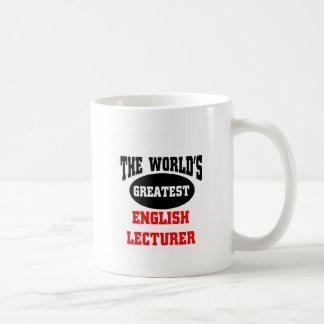 The World s greatest english lecturer Coffee Mug
