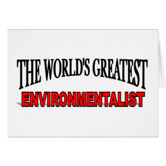 The World s Greatest Environmentalist Card