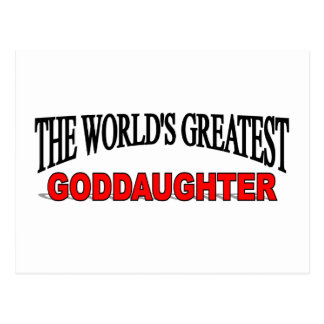 The World s Greatest Goddaughter Postcard